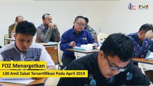 FOZ Targetkan 130 Amil Zakat Tersertifikasi Pada April 2019
