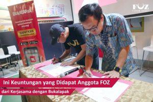 Kerjasama FOZ dengan Bukalapak: Ini Keuntungan yang Didapat Anggota FOZ