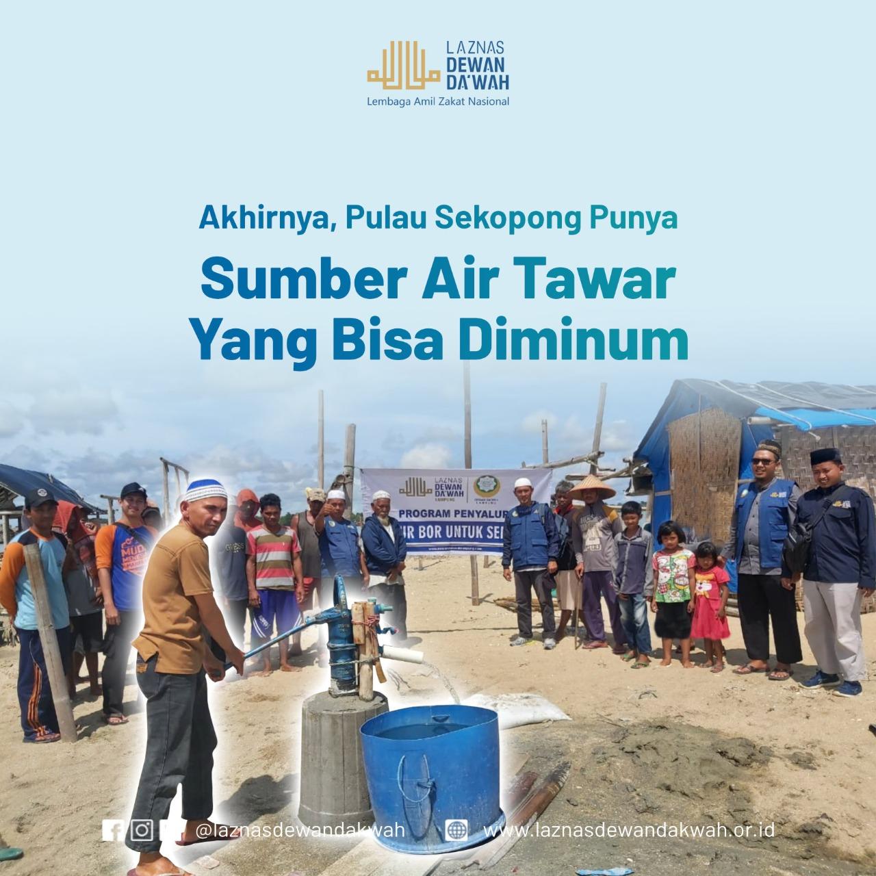LAZNAS Dewan Dakwah Lampung Bangun Sumur Bor untuk Warga Pulau Sekopong